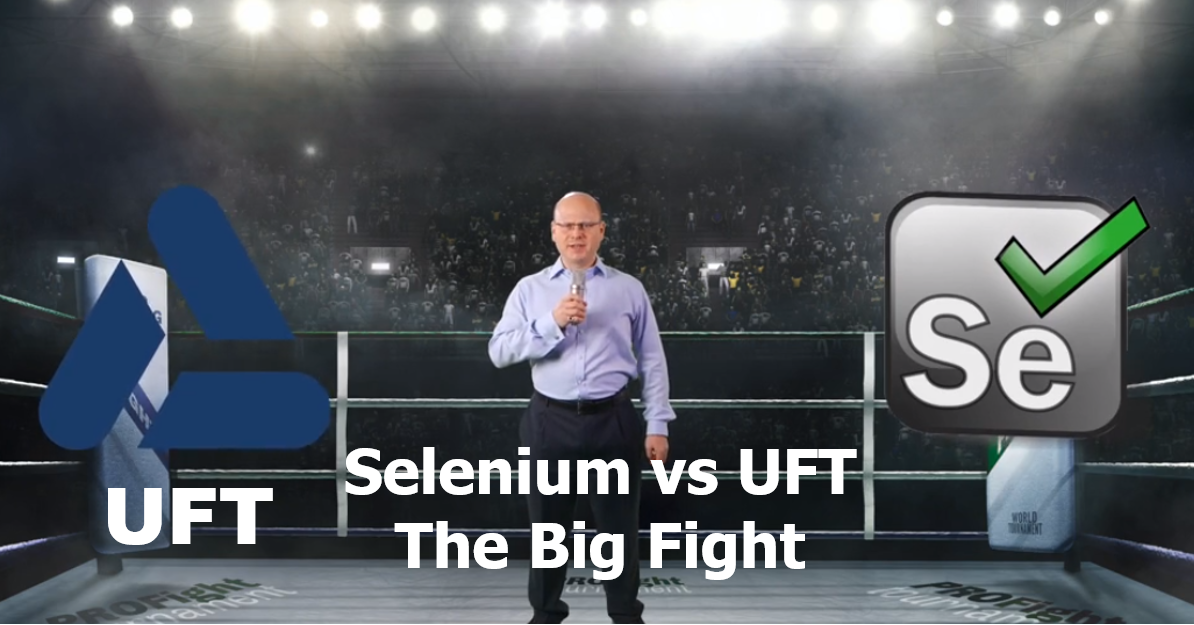 Selenium v UFT – the Big Fight!