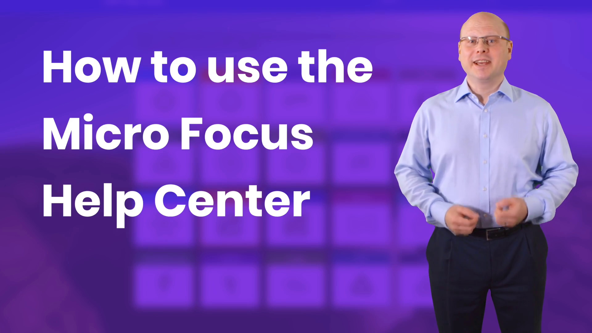 Micro Focus Help Center explained